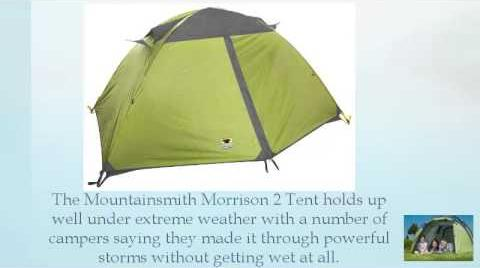 What People Say about Mountainsmith Morrison 2 Person Tent